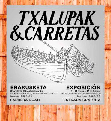 TXALUPAK & CARRETAS en Albaola