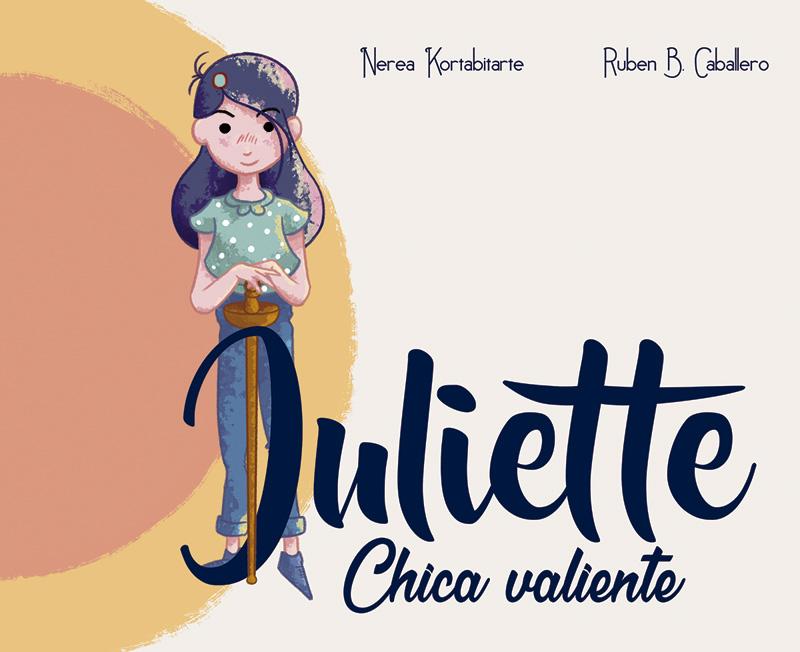 """Se publica el cuento infantil """"Juliette, chica valiente"""" sobre igualdad y estereotipos de género"""