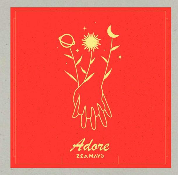 Aqui tienes ADORE el nuevo trabajo de ZEA MAYS. Las dos canciones que componen este nuevo EP